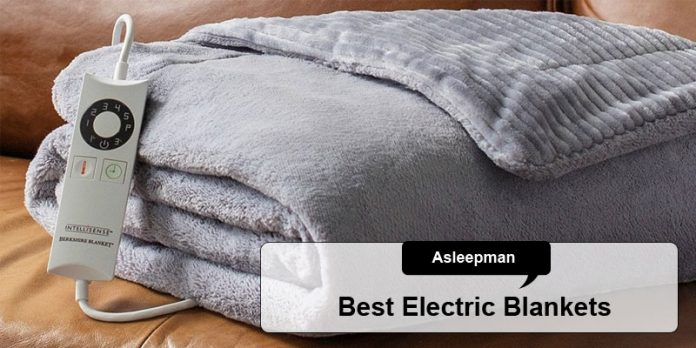 Best Electric Blankets In 2020 Top Picks And Buying Guide
